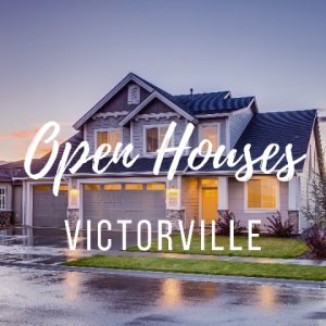 Victorville Open Houses